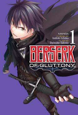 Berserk of Gluttony Vol 1