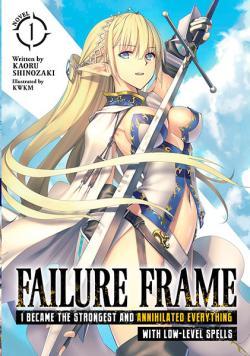 Failure Frame Light Novel Vol 1