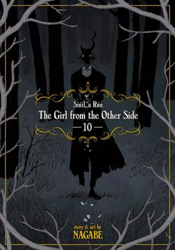 The Girl From the Other Side: Siuil, a Run Vol 10