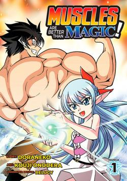 Muscles are Better Than Magic Vol 1