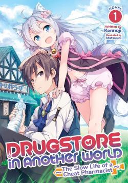 Drugstore in Another World Light Novel Vol 1