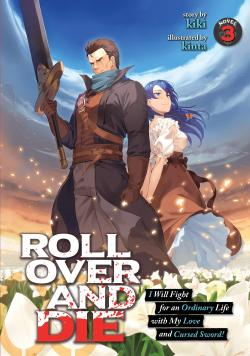 Roll Over and Die Light Novel Vol 3