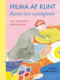 Hilma af Klint: Kartor över osynligheten