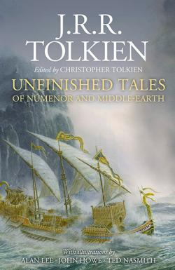 Unfinished Tales (Illustrated Edition)