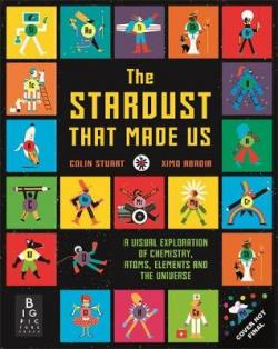 The Stardust that Made Us