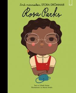 Rosa Parks - Små människor, stora drömmar