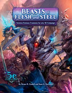 Arcana of the Ancients: Beasts of Flesh and Steel