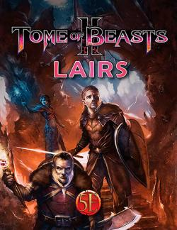 Tome of Beasts 2 - Lairs