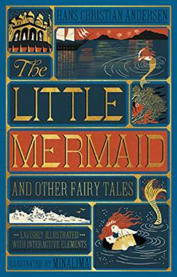 The Little Mermaid and Other Fairy Tales (MinaLima Edition)