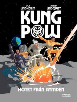 Kung Pow - Hotet från rymden