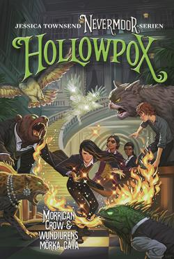 Hollowpox - Morrigan Crow & wundjurens mörka gåta