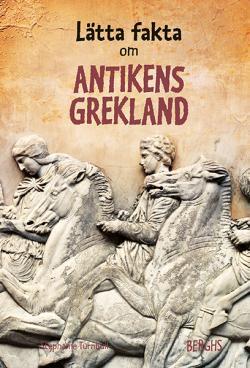 Lätta fakta om antikens Grekland