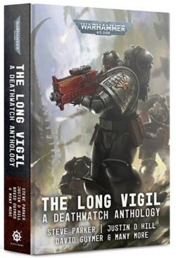 The Long Vigil - A Deathwatch anthology