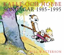Kalle och Hobbe - söndagar 1985-1995