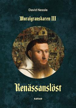 Muralgranskaren III: Renässanslöst