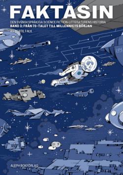 Faktasin 3: svenskspråkiga science fiction-litteraturens historia