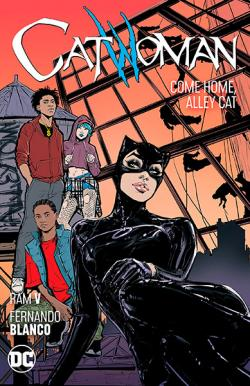 Catwoman Vol 4: Come Home, Alley Cat