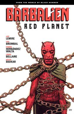 Barbalien Red Planet: From the World of Black Hammer