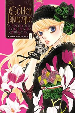 Golden Japanesque A Yokohama Love Story Vol 1