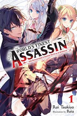 The World's Finest Assassin Gets Reincarnated Vol 1