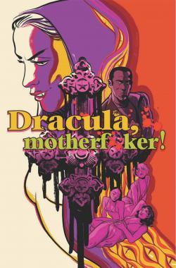 Dracula, Motherf--ker