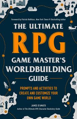 The Ultimate RPG Game Master's World Building Guide