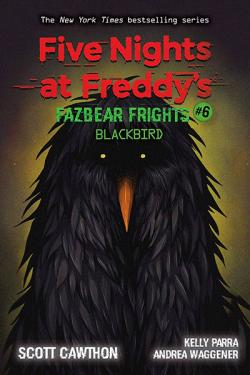 Five Nights at Freddy's: Blackbird