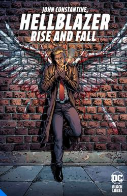 John Constantine Hellblazer: Rise and Fall