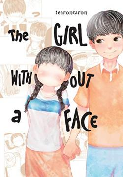 The Girl Without a Face Vol 1
