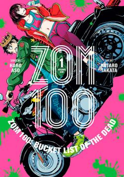 Zom 100 Bucket List of the Dead Vol 1