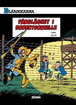 Blårockarna - Fånglägret i Robertsonville