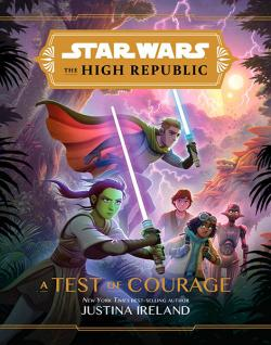 A Test of Courage (The High Republic)
