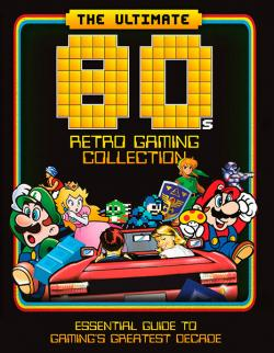 The Essential Guide to The Ultimate 80's Retro Gaming Collection