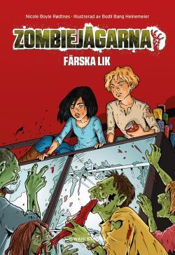 Zombiejägarna - Färska lik