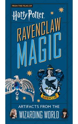 Harry Potter Ravenclaw Magic: Artifacts from the Wizarding World