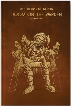 Metamorphosis Alpha - Doom on the Warden Gold Foil Edition