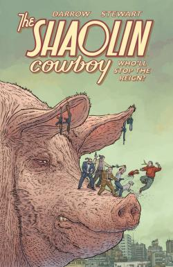 The Shaolin Cowboy: Who'll Stop the Reign