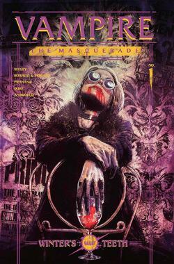 Vampire The Masquerade Vol 1: Winter's Teeth