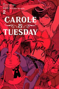 Carole & Tuesday Vol 2