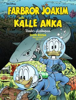 Farbror Joakim och Kalle Anka - Under glaskupan