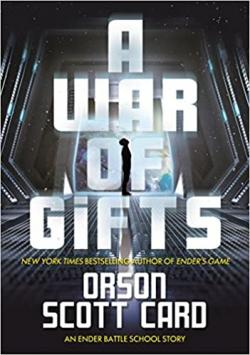 A War of Gifts: An Ender Story
