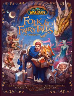 Folk & Fairy Tales of Azeroth
