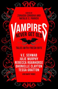 Vampires Never Get Old Tales with Fresh Bite
