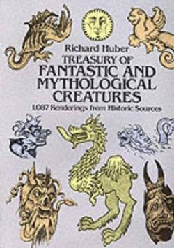 A Treasury of Fantastic and Mythological Creatures