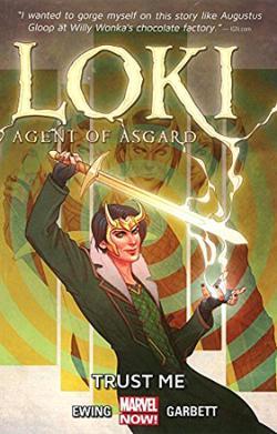Loki Agent of Asgard Vol 1: Trust Me