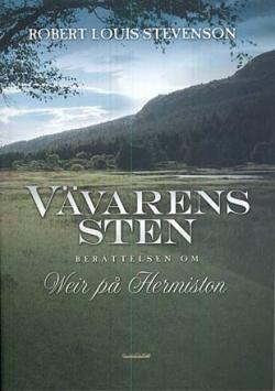 Vävarens sten - berättelsen om Weir på Hermiston