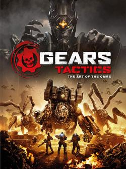 Gears Tactics The Art of the Game