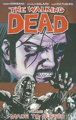 The Walking Dead Vol 8: Made to Suffer