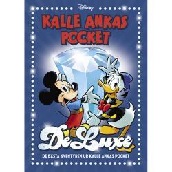 Kalle Ankas Pocket DeLuxe: De bästa äventyren