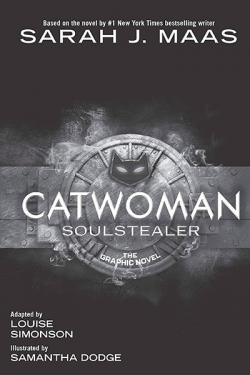 Catwoman: Soulstealer the Graphic Novel